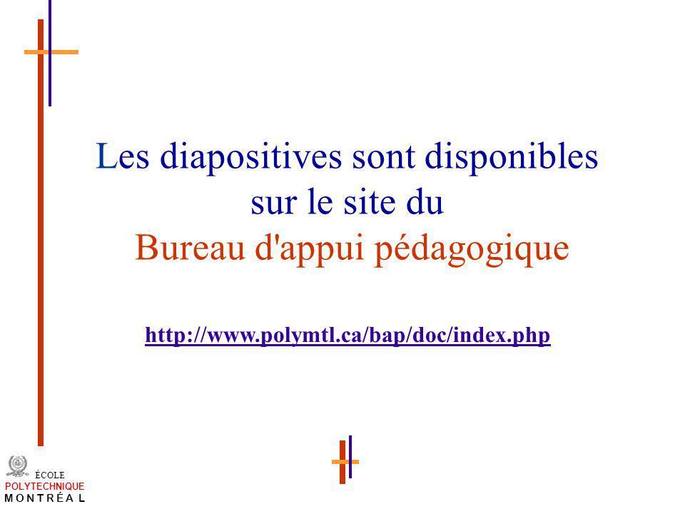 Les diapositives sont disponibles sur le site du Bureau d appui pédagogique