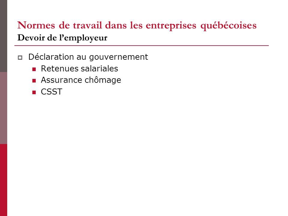 Normes de travail dans les entreprises québécoises Devoir de l'employeur