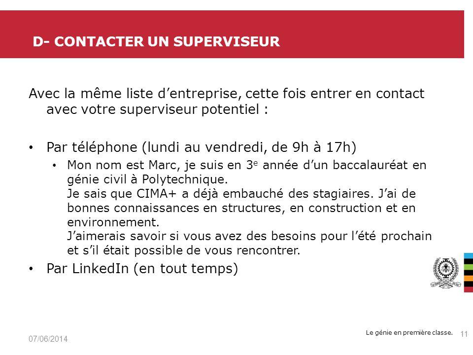 D- Contacter un superviseur