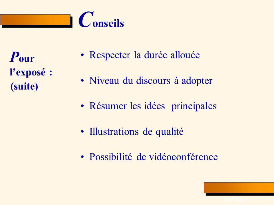 Conseils Pour l'exposé : Respecter la durée allouée