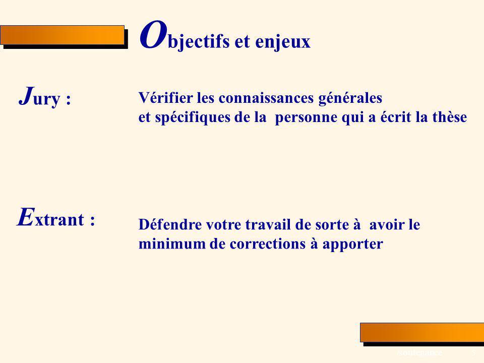 Jury : Extrant : Objectifs et enjeux