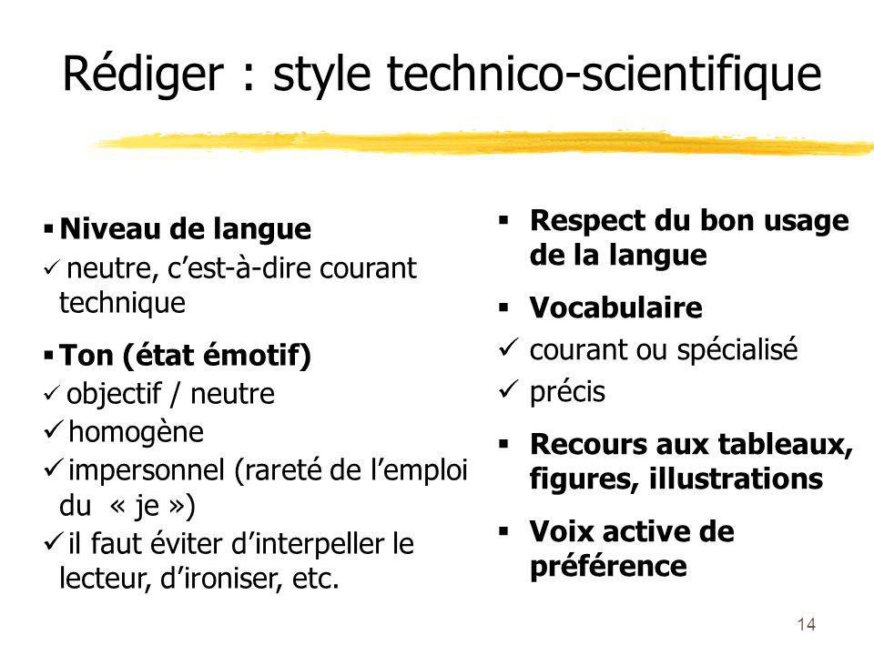 Rédiger : style technico-scientifique