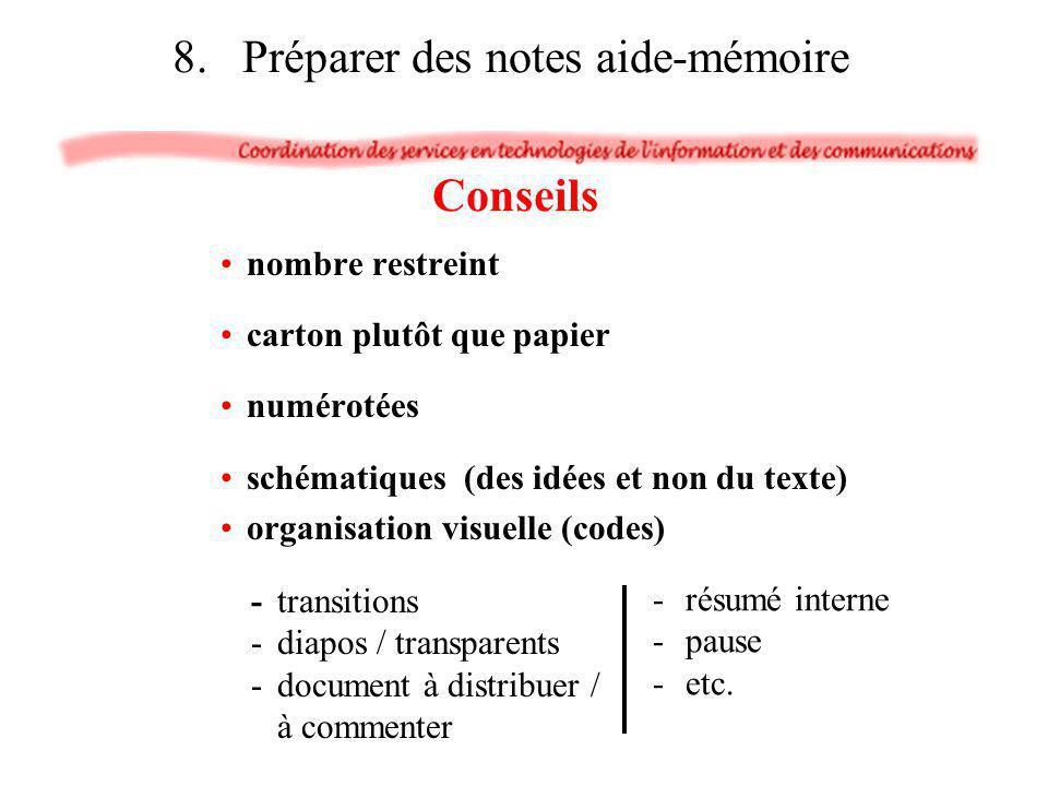 8. Préparer des notes aide-mémoire