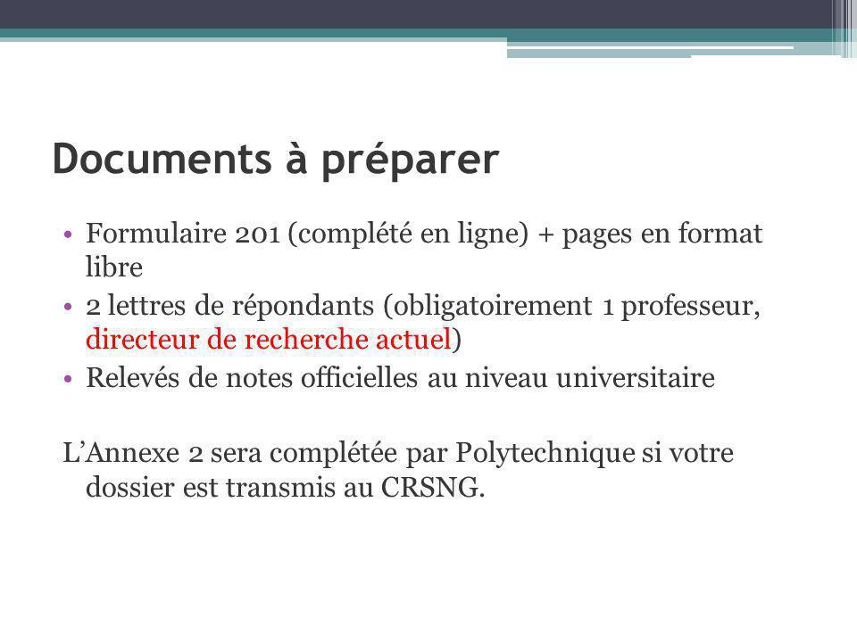 Documents à préparer Formulaire 201 (complété en ligne) + pages en format libre.