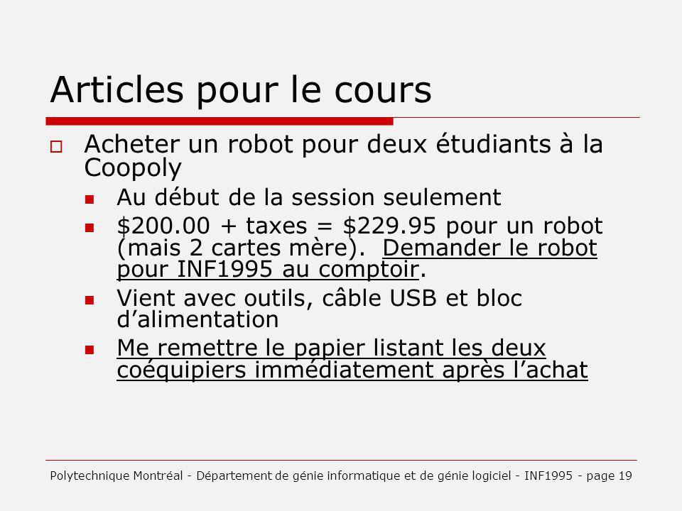 Articles pour le cours Acheter un robot pour deux étudiants à la Coopoly. Au début de la session seulement.
