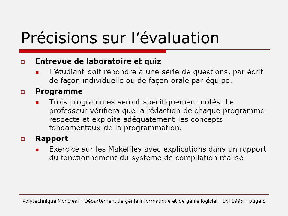 Précisions sur l'évaluation