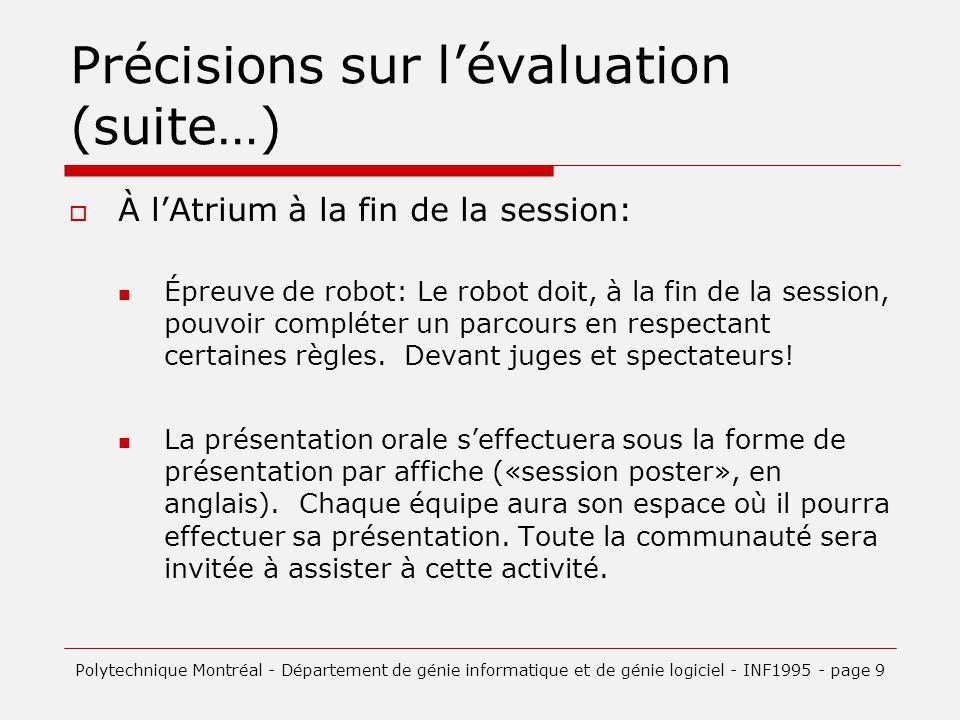 Précisions sur l'évaluation (suite…)