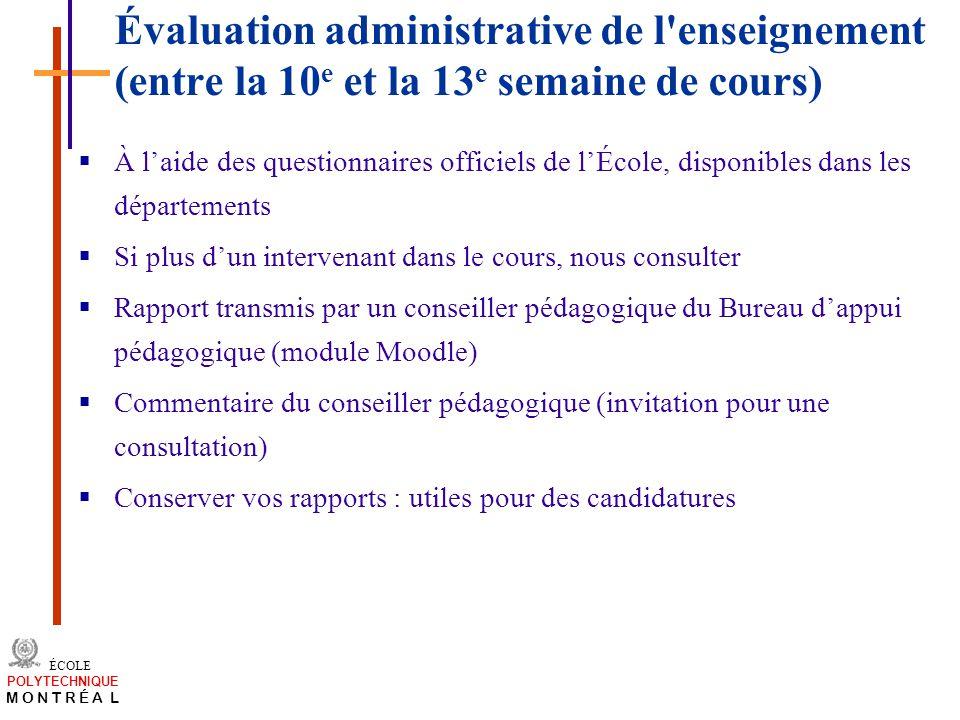 Évaluation administrative de l enseignement (entre la 10e et la 13e semaine de cours)