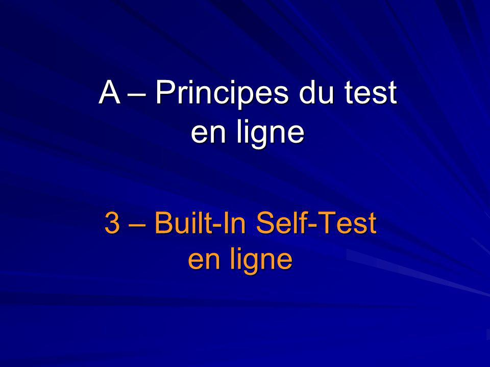 3 – Built-In Self-Test en ligne