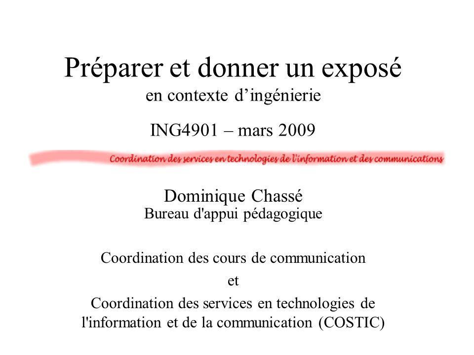 Préparer et donner un exposé en contexte d'ingénierie ING4901 – mars 2009
