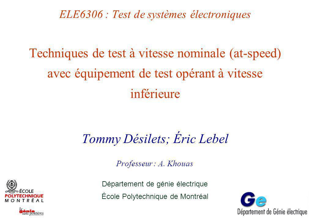 Plan Problématique Fautes de délai Techniques de test « at-speed »