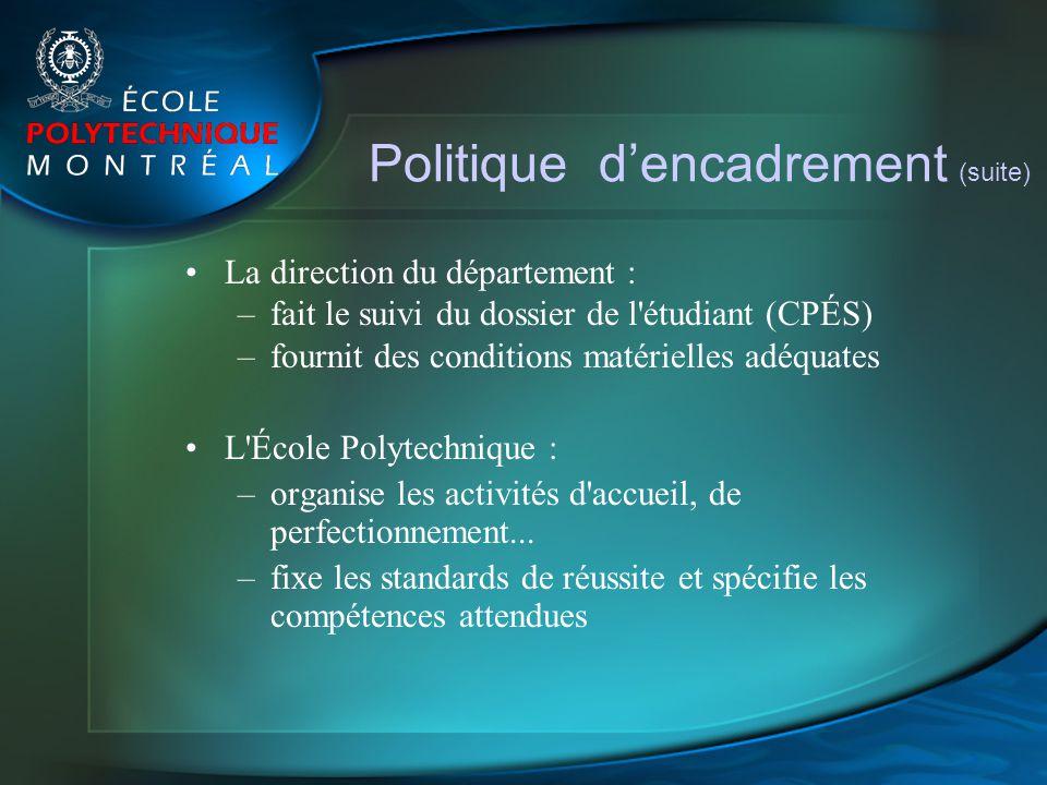 Politique d'encadrement (suite)