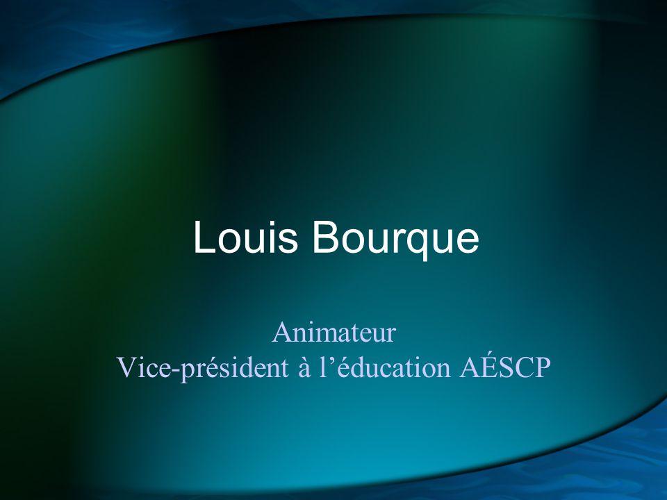 Animateur Vice-président à l'éducation AÉSCP