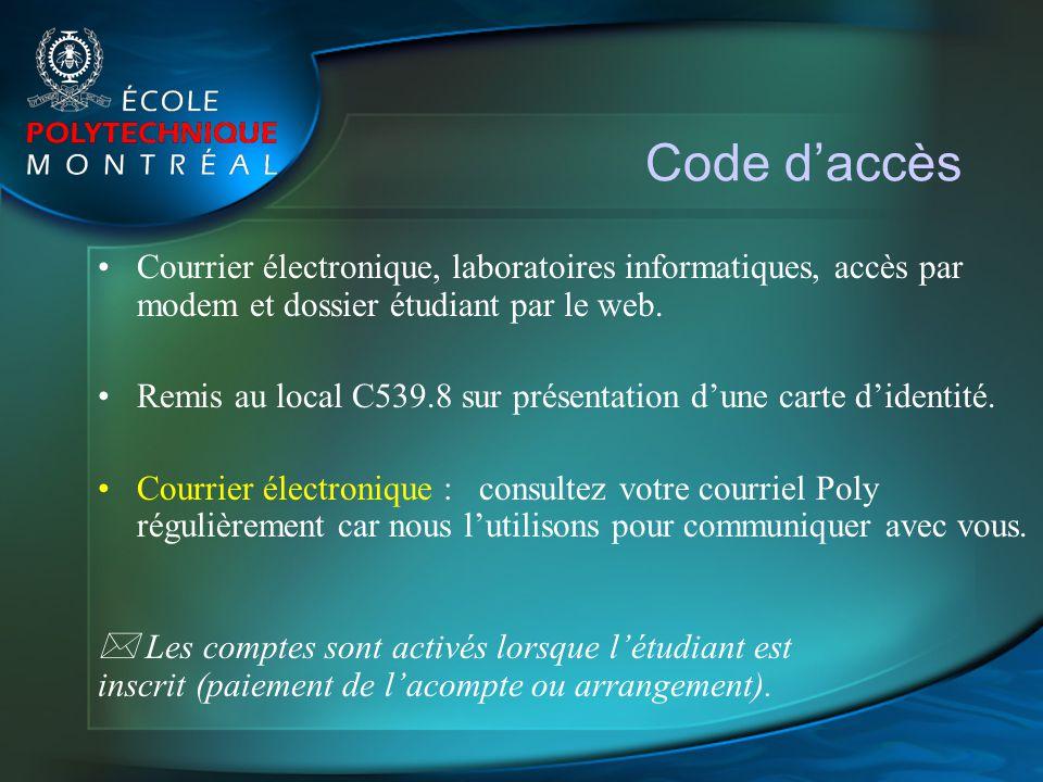 Code d'accès Courrier électronique, laboratoires informatiques, accès par modem et dossier étudiant par le web.
