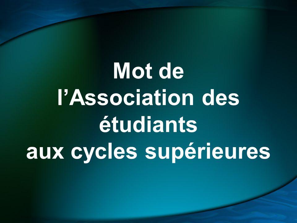Mot de l'Association des étudiants aux cycles supérieures