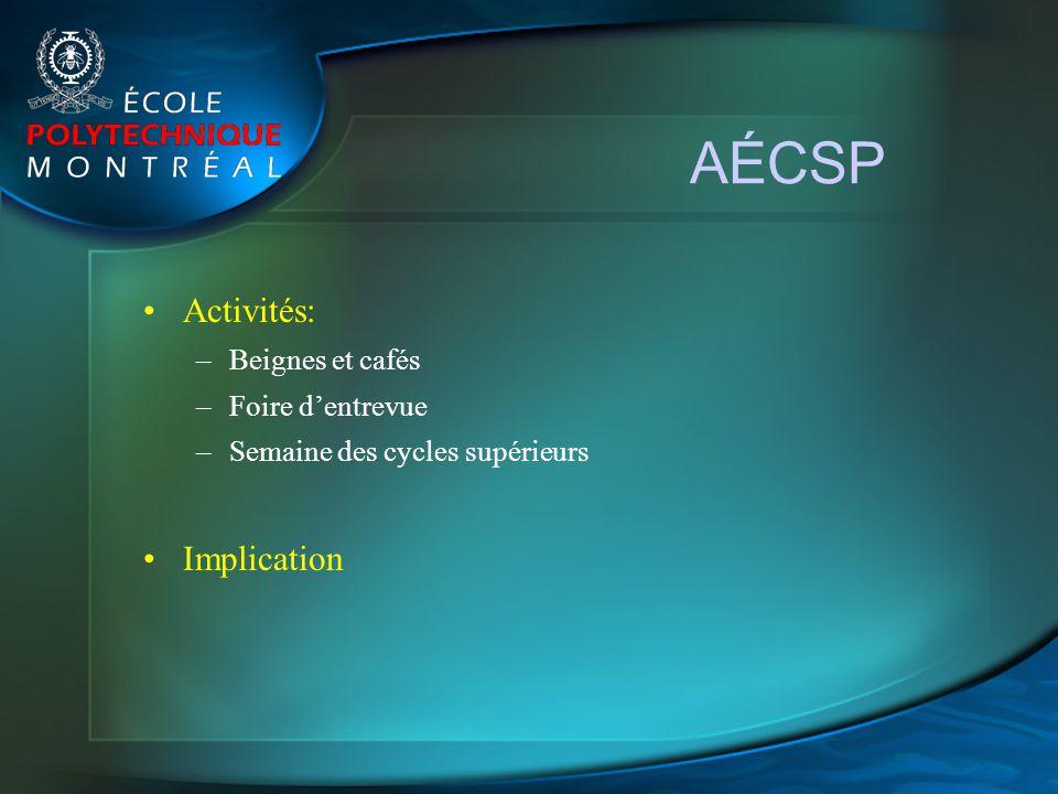 AÉCSP Activités: Implication Beignes et cafés Foire d'entrevue