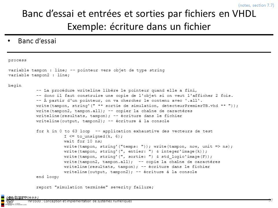 (notes, section 7.7) Banc d'essai et entrées et sorties par fichiers en VHDL Exemple: écriture dans un fichier.