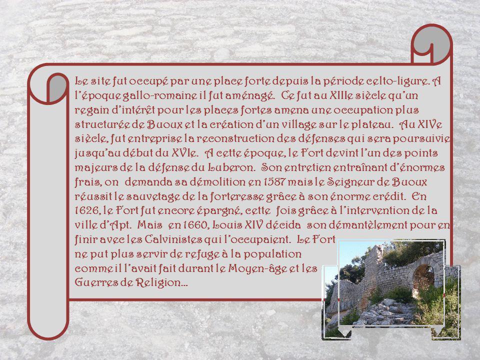 Le site fut occupé par une place forte depuis la période celto-ligure