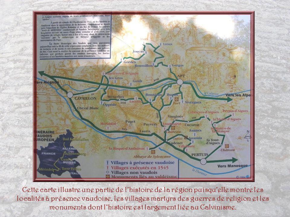 Cette carte illustre une partie de l'histoire de la région puisqu'elle montre les localités à présence vaudoise, les villages martyrs des guerres de religion et les monuments dont l'histoire est largement liée au Calvinisme.