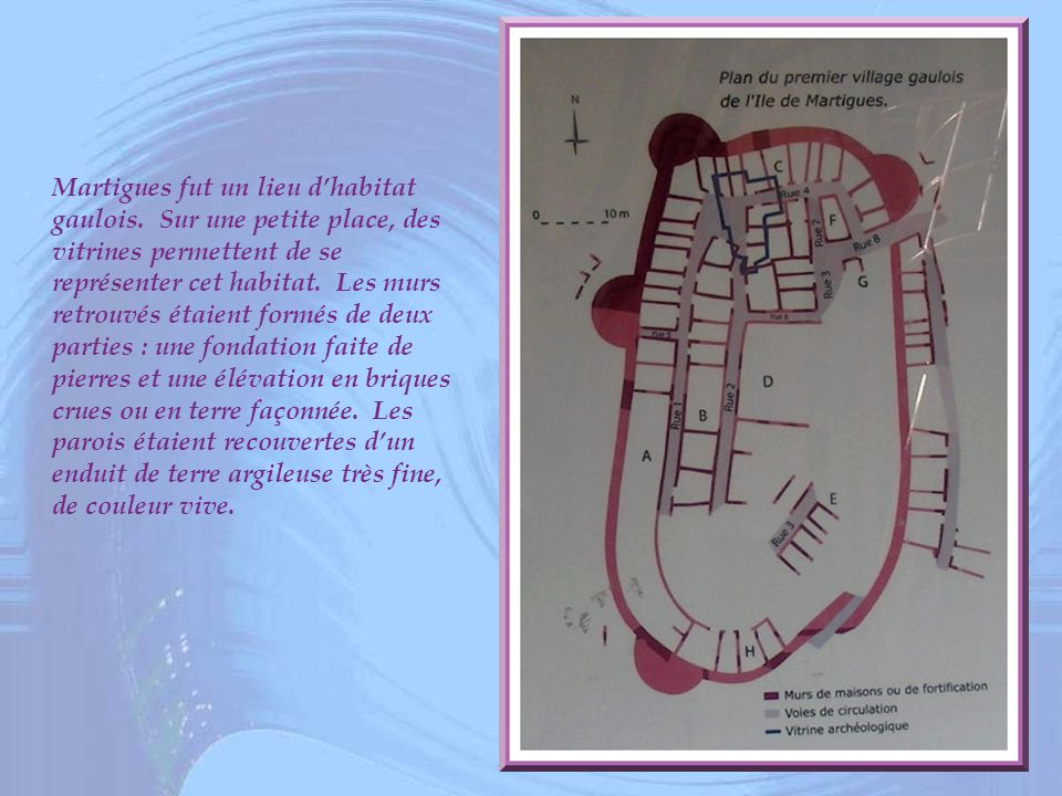Martigues fut un lieu d'habitat gaulois