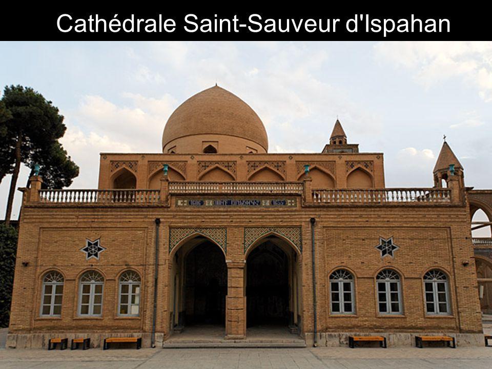 Cathédrale Saint-Sauveur d Ispahan