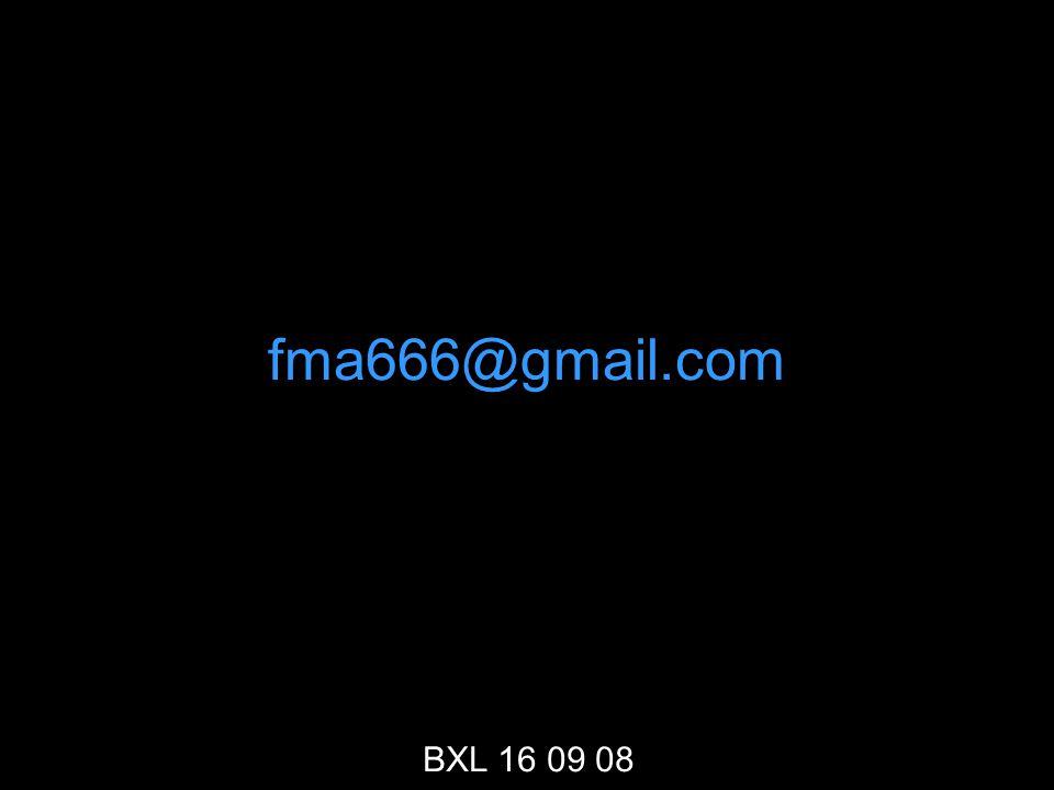 fma666@gmail.com BXL 16 09 08