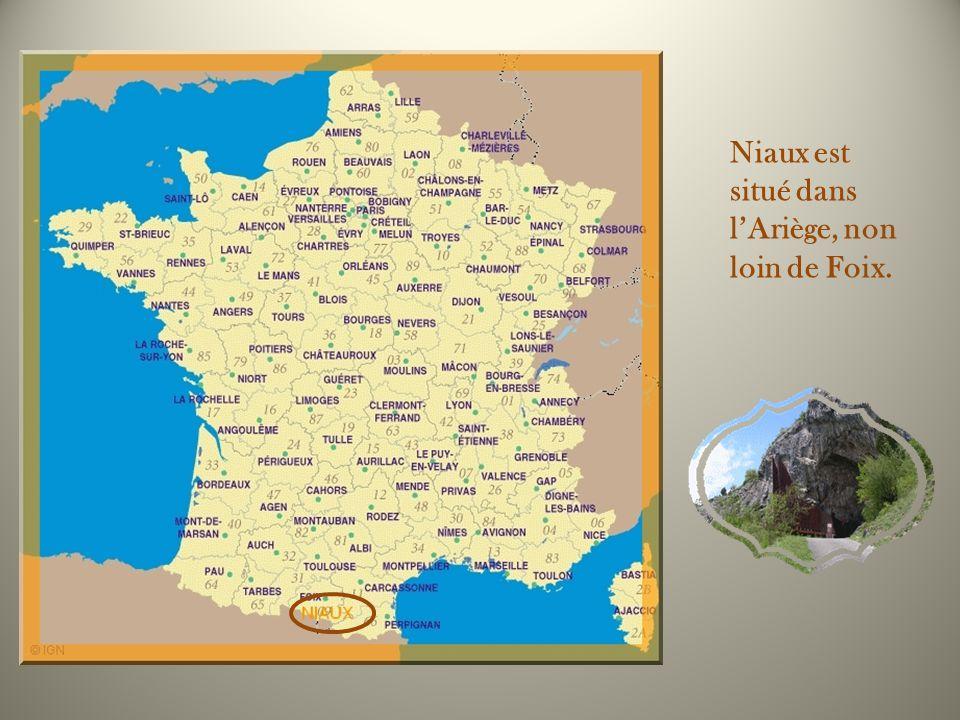 Niaux est situé dans l'Ariège, non loin de Foix.