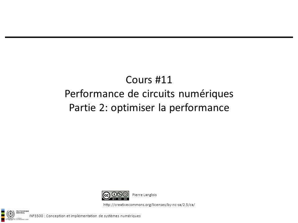 Cours #11 Performance de circuits numériques Partie 2: optimiser la performance