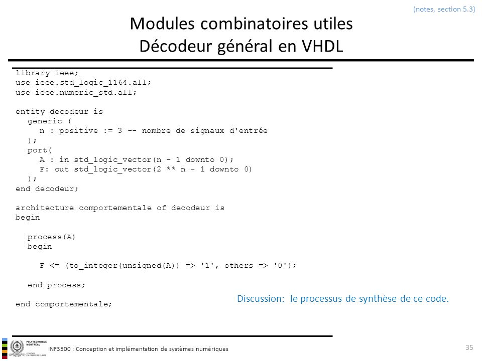 Modules combinatoires utiles Décodeur général en VHDL