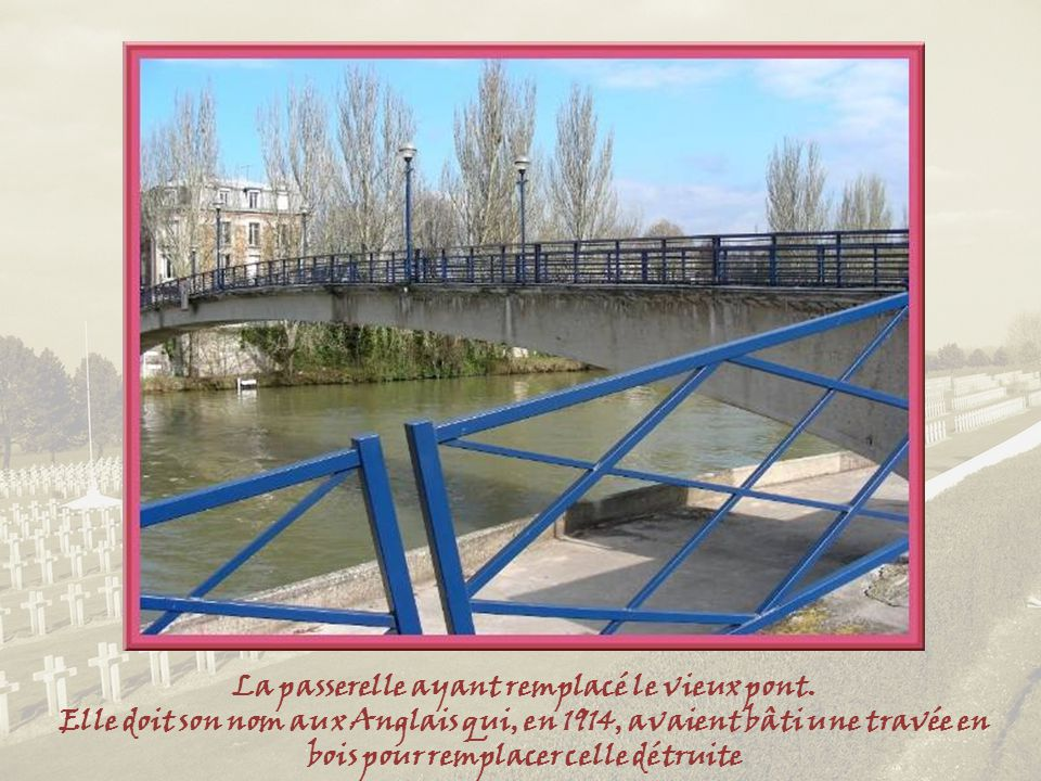 La passerelle ayant remplacé le vieux pont.