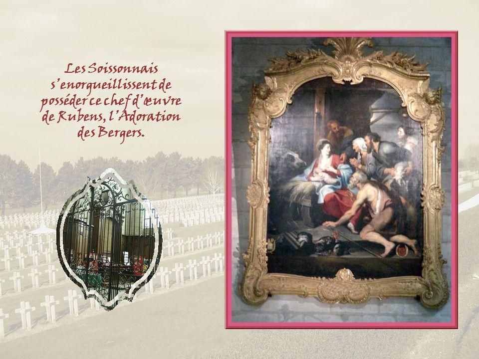Les Soissonnais s'enorgueillissent de posséder ce chef d'œuvre de Rubens, l'Adoration des Bergers.