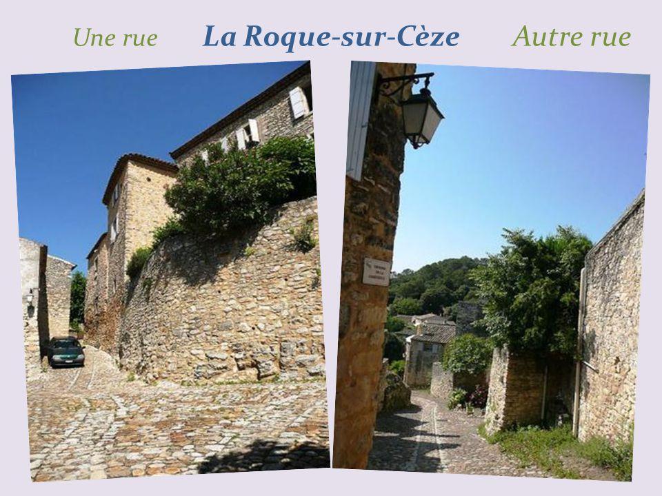 Une rue La Roque-sur-Cèze Autre rue