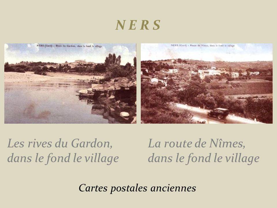 N E R S Les rives du Gardon, dans le fond le village