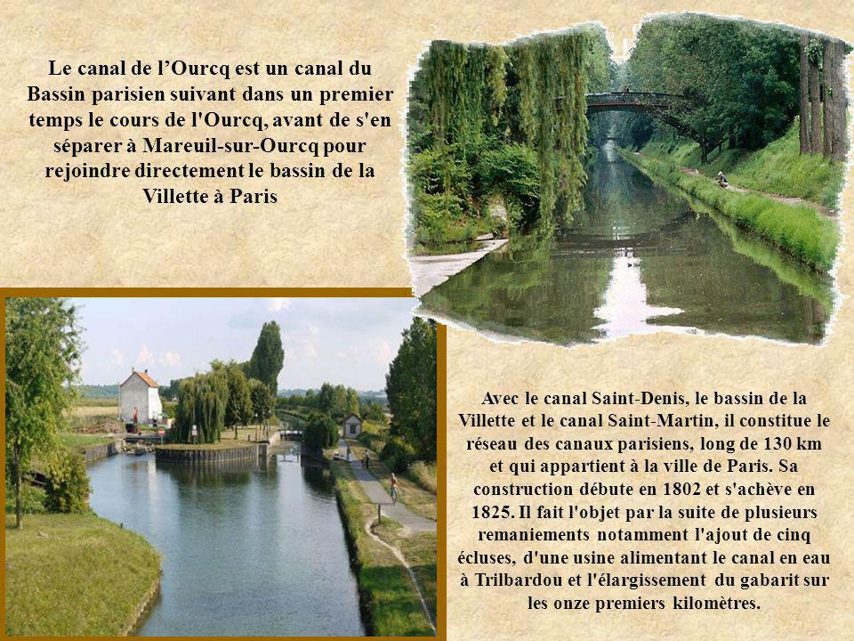 Le canal de l'Ourcq est un canal du Bassin parisien suivant dans un premier temps le cours de l Ourcq, avant de s en séparer à Mareuil-sur-Ourcq pour rejoindre directement le bassin de la Villette à Paris
