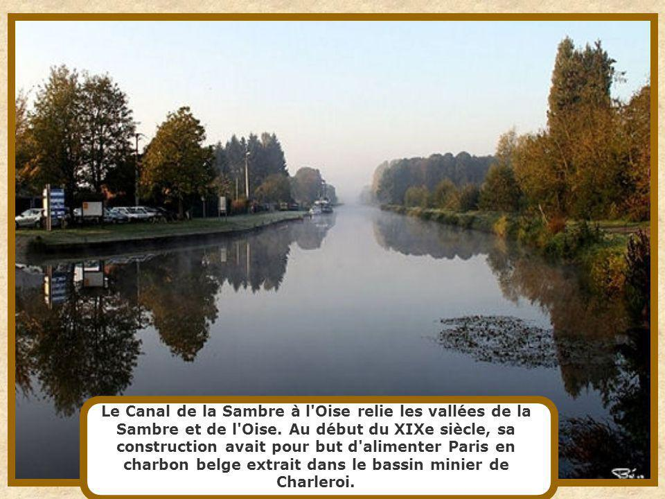 Le Canal de la Sambre à l Oise relie les vallées de la Sambre et de l Oise.