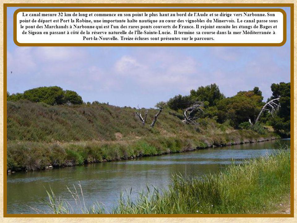 Le canal mesure 32 km de long et commence en son point le plus haut au bord de l Aude et se dirige vers Narbonne.