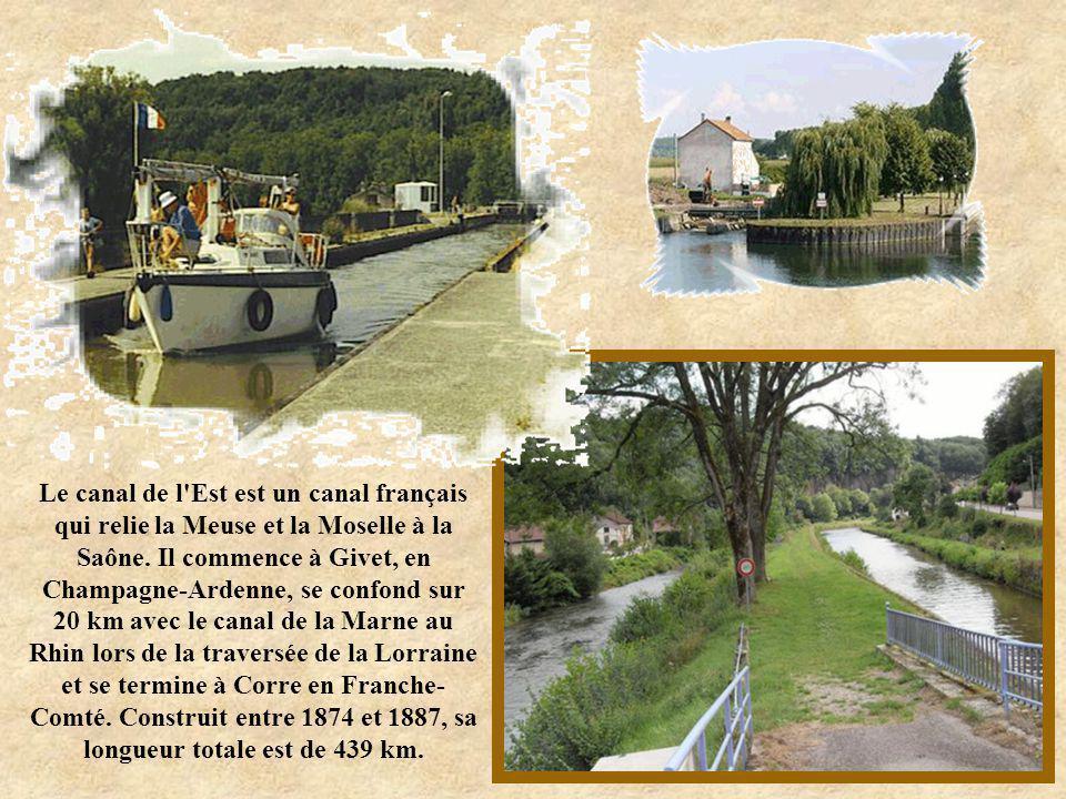 Le canal de l Est est un canal français qui relie la Meuse et la Moselle à la Saône.