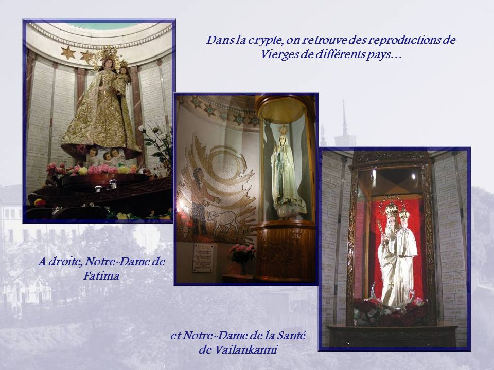 A droite, Notre-Dame de Fatima