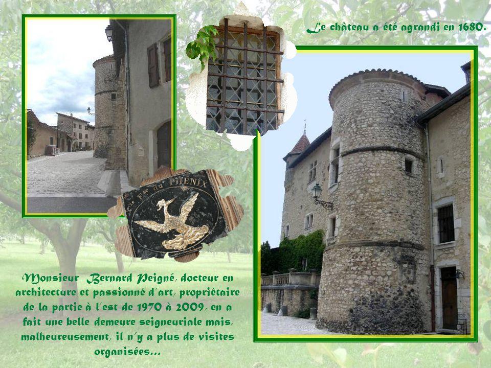 Le château a été agrandi en 1680.