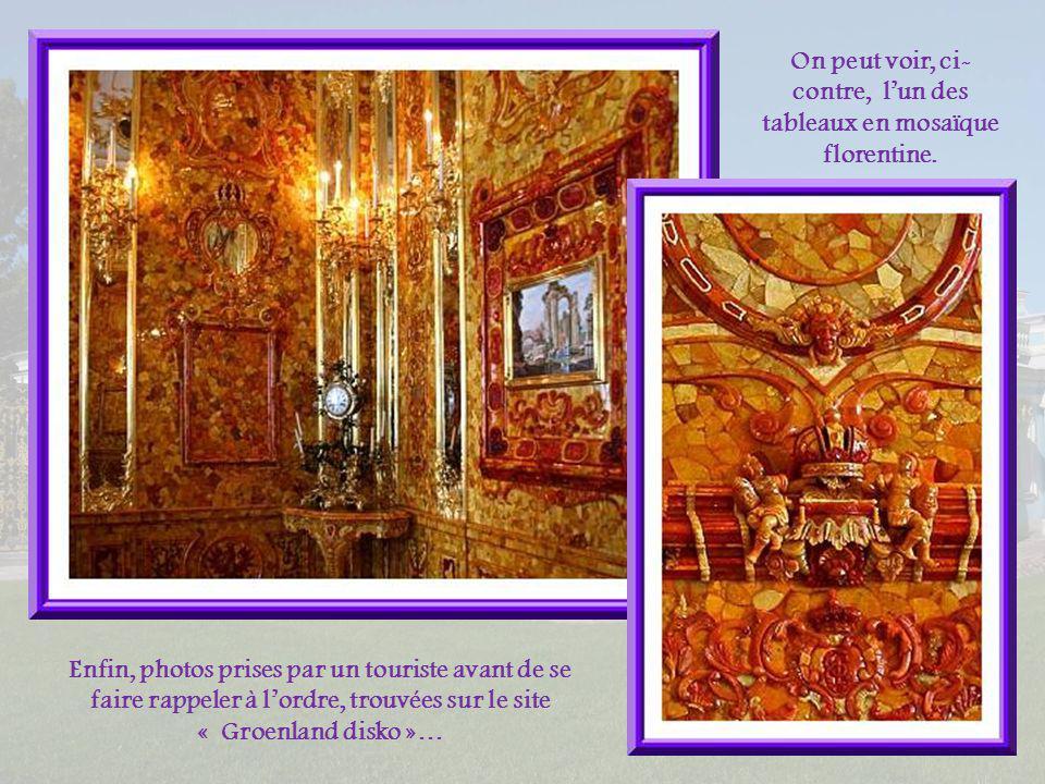 On peut voir, ci-contre, l'un des tableaux en mosaïque florentine.