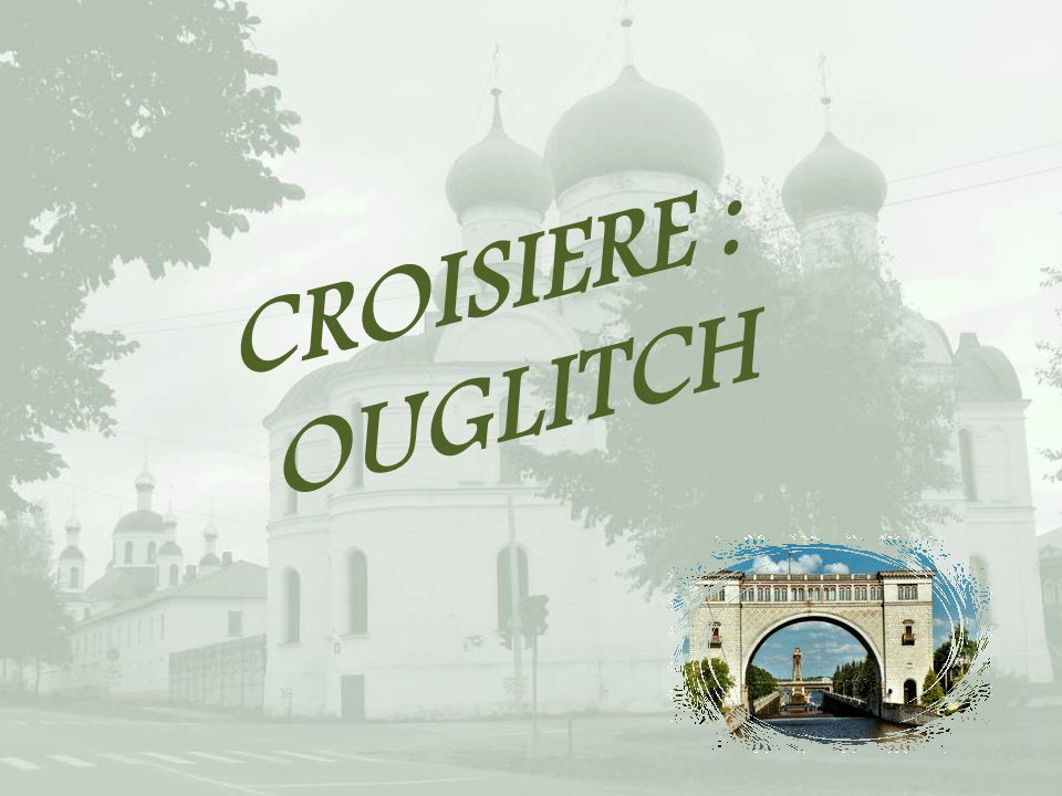 CROISIERE : OUGLITCH