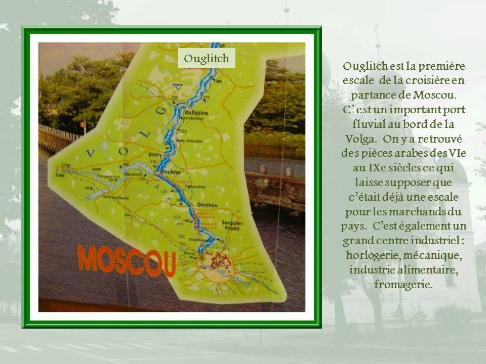 Ouglitch est la première escale de la croisière en partance de Moscou.