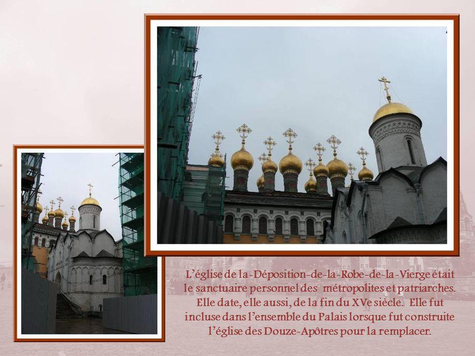 L'église de la-Déposition-de-la-Robe-de-la-Vierge était le sanctuaire personnel des métropolites et patriarches.