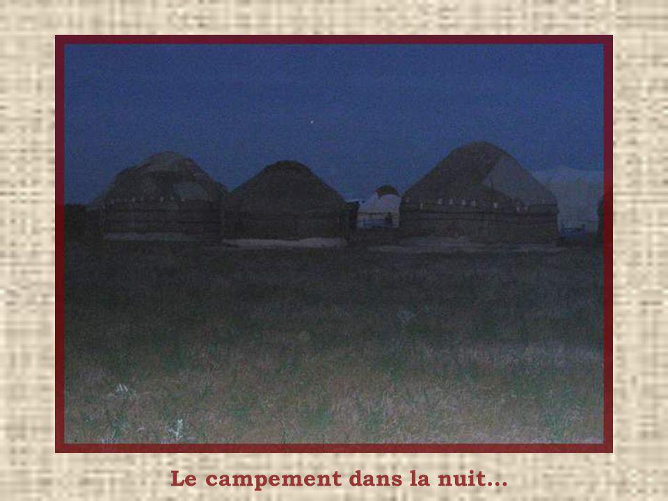 Le campement dans la nuit…