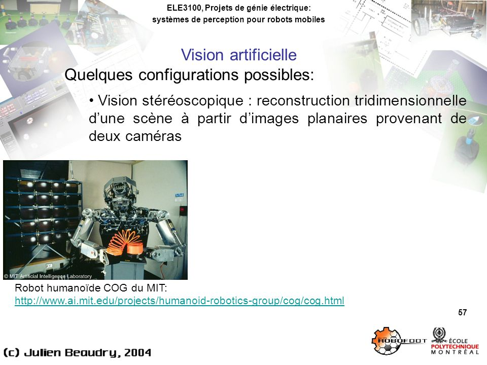Quelques configurations possibles: