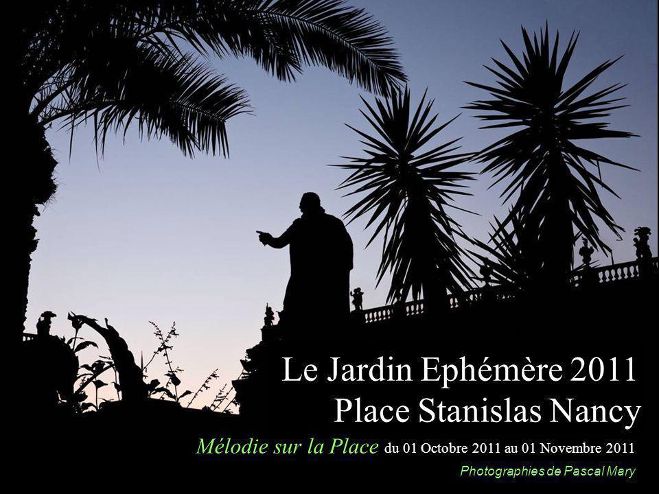 Le Jardin Ephémère 2011 Place Stanislas Nancy