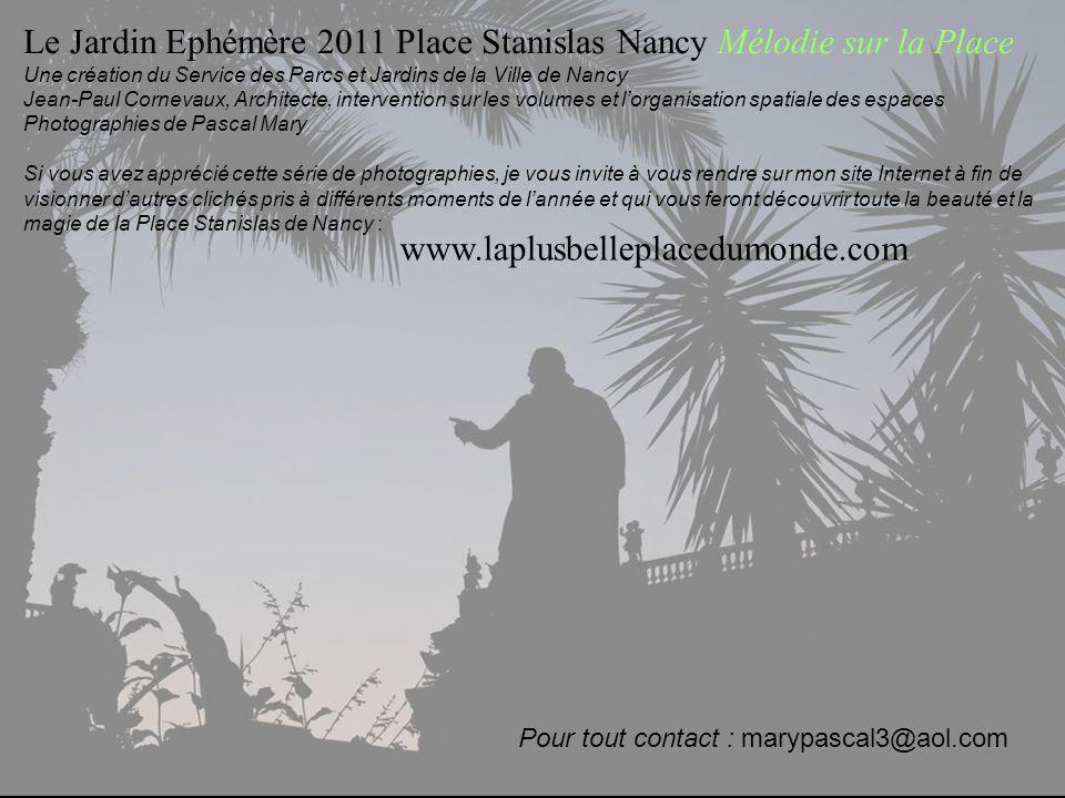 Le Jardin Ephémère 2011 Place Stanislas Nancy Mélodie sur la Place