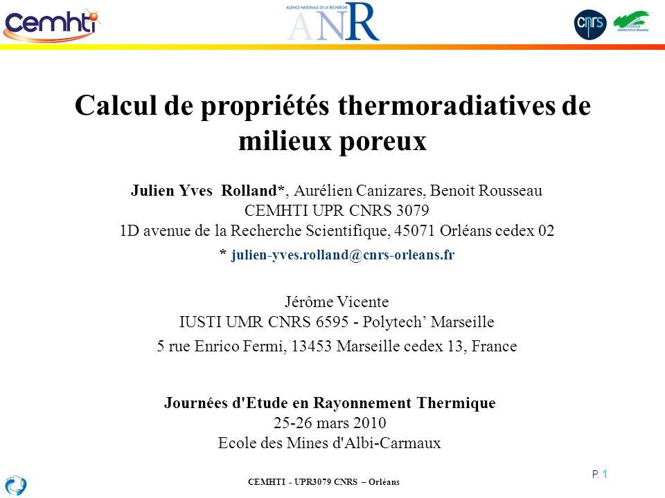 Calcul de propriétés thermoradiatives de milieux poreux