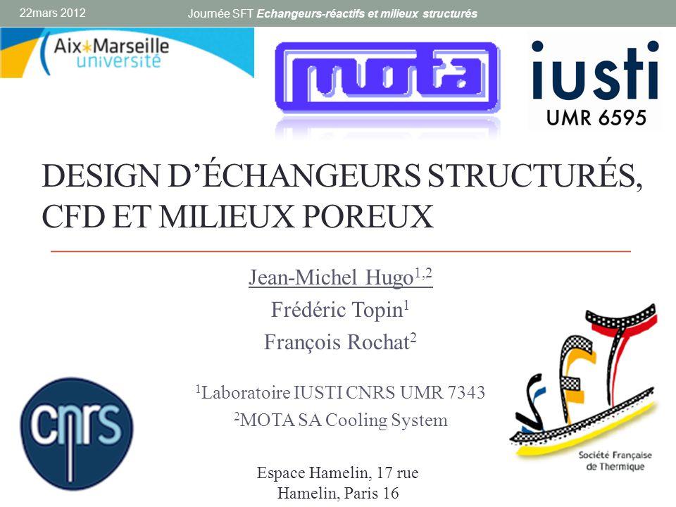 DESIGN D'ÉCHANGEURS STRUCTURÉS, CFD ET MILIEUX POREUX