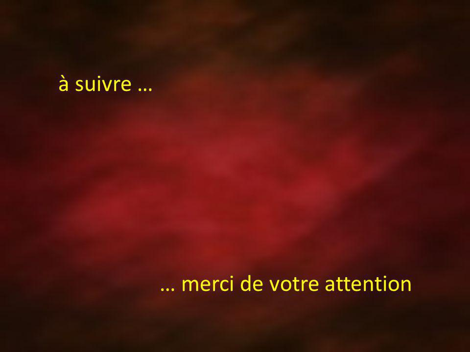 … merci de votre attention